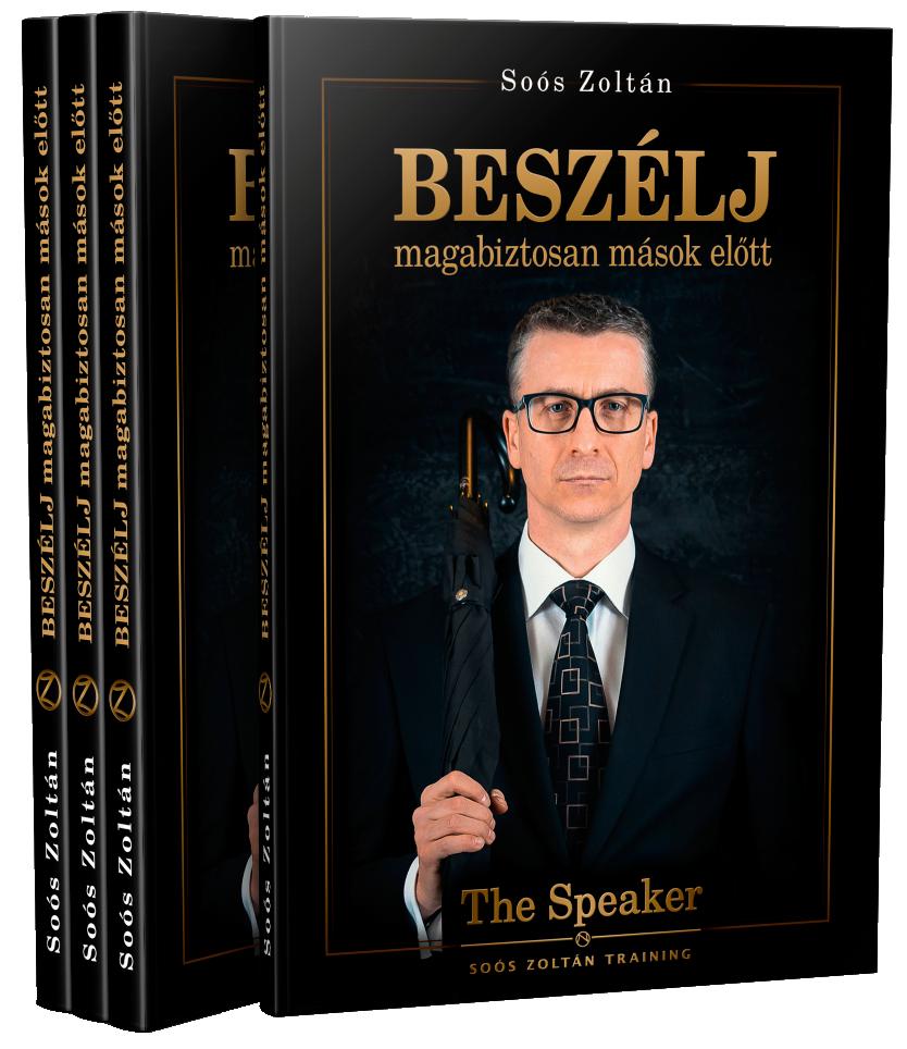 BESZÉLJ magabiztosan mások előtt Egy könyv, ami átfogja a közönség előtti beszéd szinte minden fontos területét.